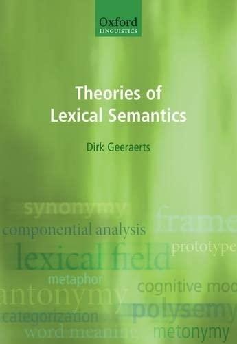9780198700302: Theories of Lexical Semantics