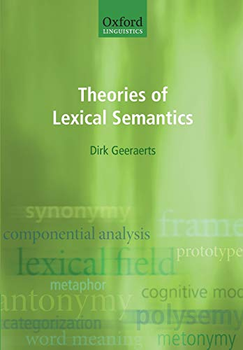 9780198700319: Theories of Lexical Semantics (Oxford Linguistics)