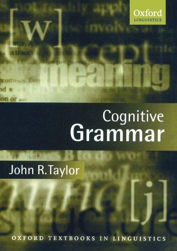 9780198700333: Cognitive Grammar (Oxford Textbooks in Linguistics)