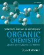 Solutions Manual for Organic Chemistry: Nick Greeves; Peter
