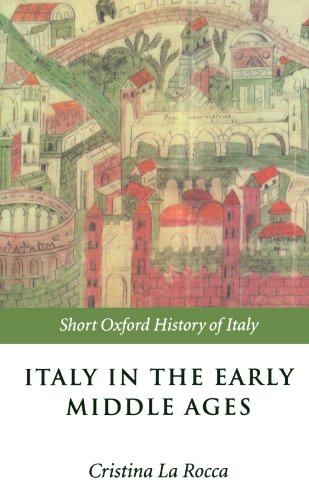 9780198700487: Italy in the Early Middle Ages: 476-1000