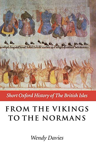 9780198700517: From the Vikings to the Normans (Short Oxford History of the British Isles)