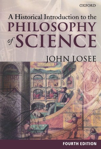 9780198700555: A Historical Introduction to the Philosophy of Science, 4th Edition