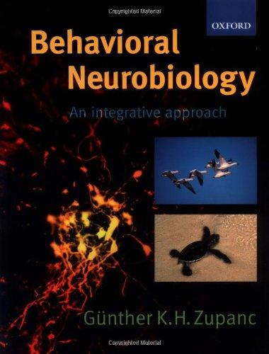 9780198700562: Behavioral Neurobiology: An Integrative Approach (Psychology)