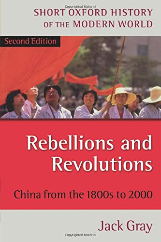 9780198700692: Rebellions and Revolutions: China from the 1880s to 2000 (Short Oxford History of the Modern World)
