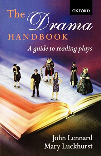 9780198700708: The Drama Handbook: A Guide to Reading Plays