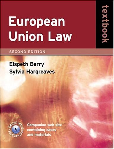 9780198700715: European Union Law Textbook