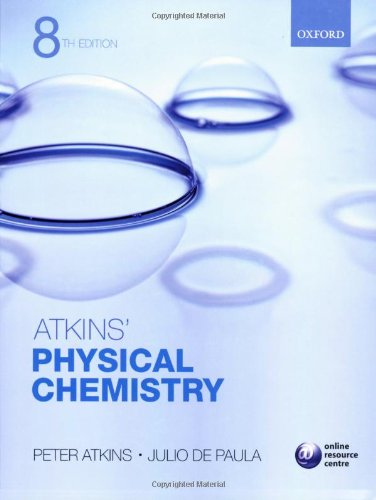 Atkins' Physical Chemistry (8th edt): Atkins, P.