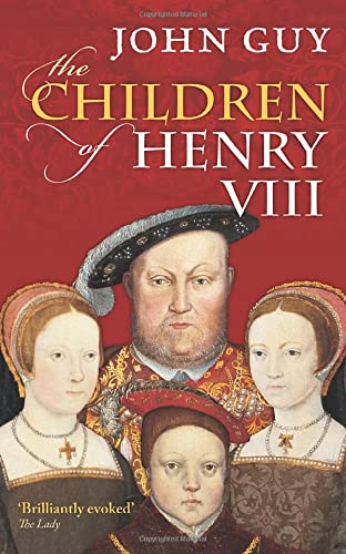 9780198700876: The Children of Henry VIII