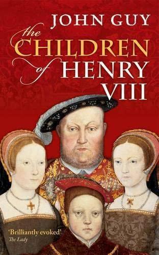 9780198700876: The Children of Henry VIII