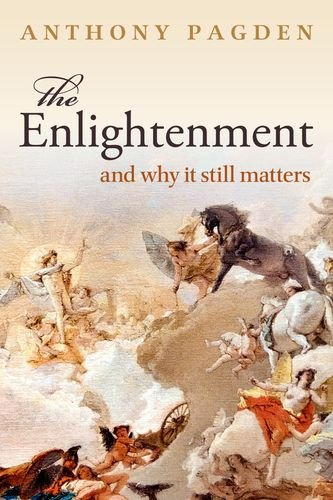 9780198700883: The Enlightenment: And Why it Still Matters