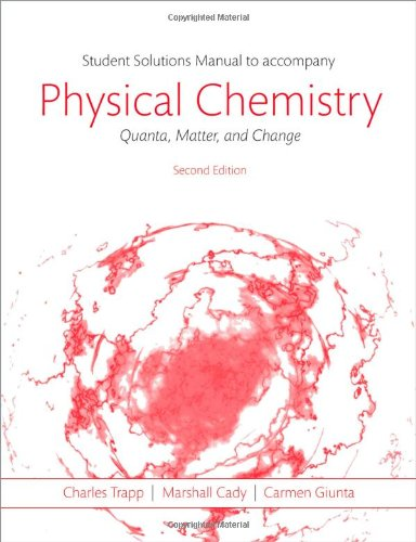 9780198701286: Students Solutions Manual to Accompany Physical Chemistry: Quanta, Matter, and Change 2e