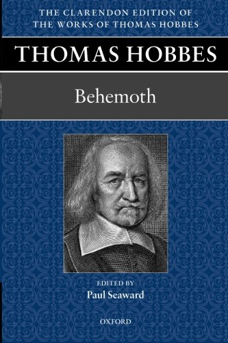 9780198701651: Thomas Hobbes: Behemoth: Volume 10 (Clarendon Edition of the Works of Thomas Hobbes)