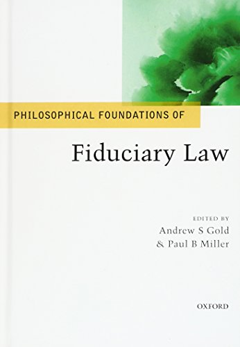 9780198701729: Philosophical Foundations of Fiduciary Law (Philosophical Foundations of Law)