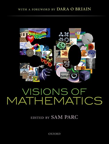 9780198701811: 50 Visions of Mathematics