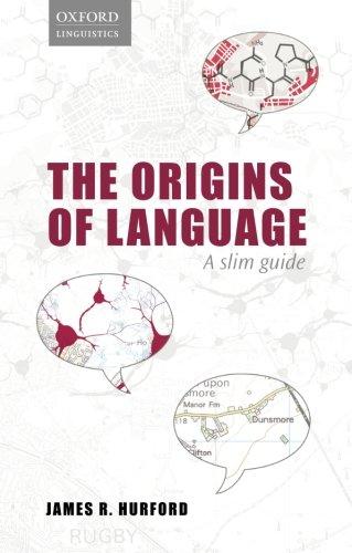 9780198701880: Origins of Language: A Slim Guide (Oxford Linguistics)