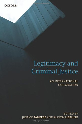 9780198701996: Legitimacy and Criminal Justice: An International Exploration