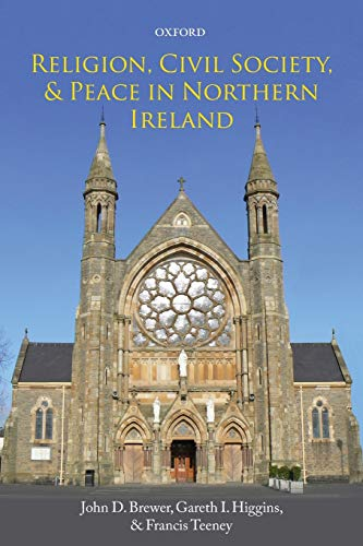 Religion, Civil Society, and Peace in Northern Ireland: John D. Brewer