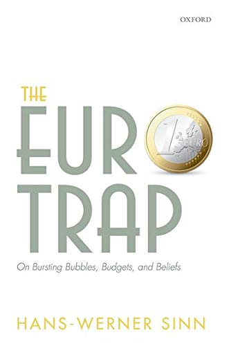 9780198702139: The Euro Trap: On Bursting Bubbles, Budgets, and Beliefs