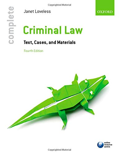 9780198702290: Complete Criminal Law: Text, Cases, and Materials