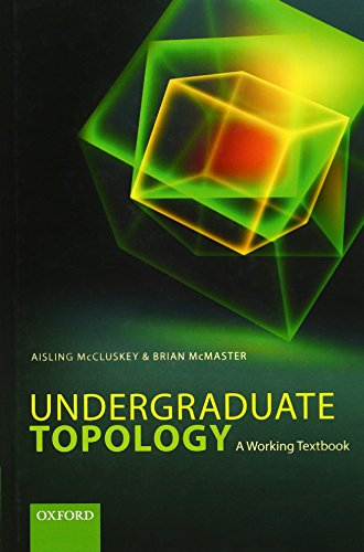 9780198702337: Undergraduate Topology: A Working Textbook