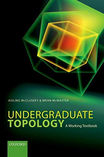 9780198702344: Undergraduate Topology: A Working Textbook