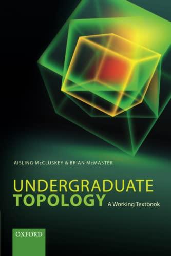 9780198702344: Undergraduate Topology: A Working Textbook