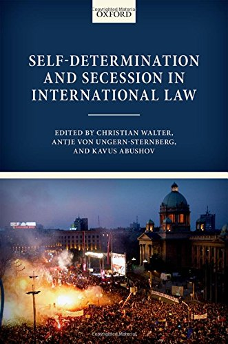 9780198702375: Self-Determination and Secession in International Law