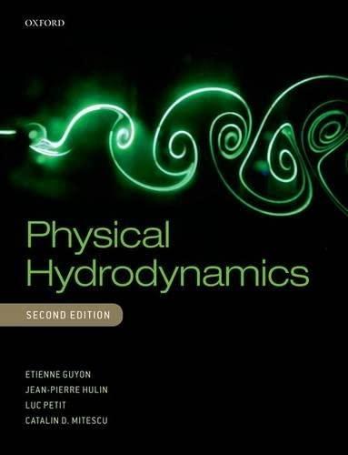9780198702443: Physical Hydrodynamics