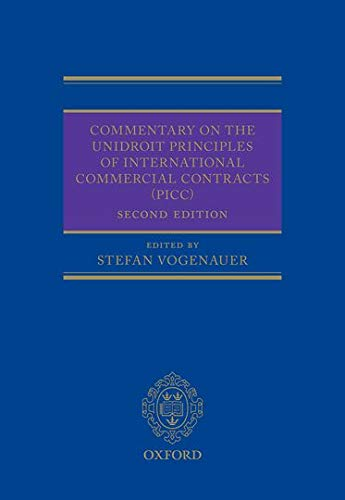 Commentary on the UNIDROIT Principles of International Commercial Contracts (PICC): Oxford ...