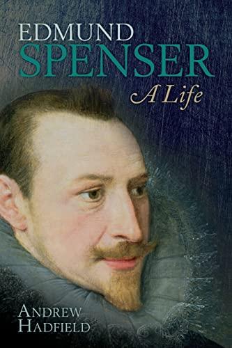 9780198703006: Edmund Spenser: A Life