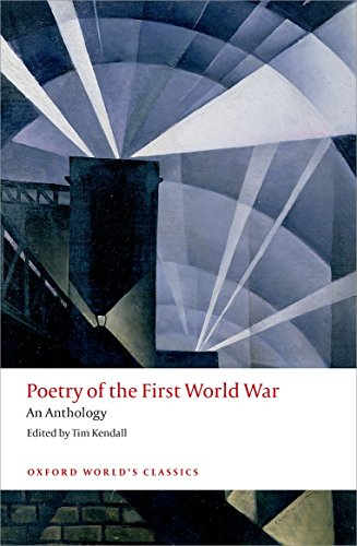 9780198703204: Poetry of the First World War: An Anthology (Oxford World's Classics)