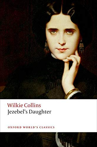 9780198703211: Jezebel's Daughter (Oxford World's Classics)