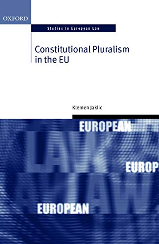9780198703228: Constitutional Pluralism in the EU