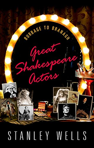 9780198703297: Great Shakespeare Actors: Burbage to Branagh