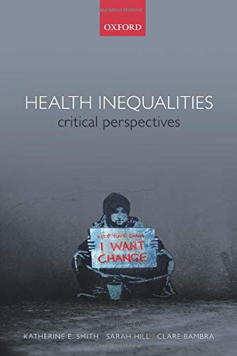 9780198703358: Health Inequalities: Critical Perspectives