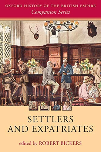9780198703372: Settlers and Expatriates: Britons over the Seas (Oxford History of the British Empire Companion Series)