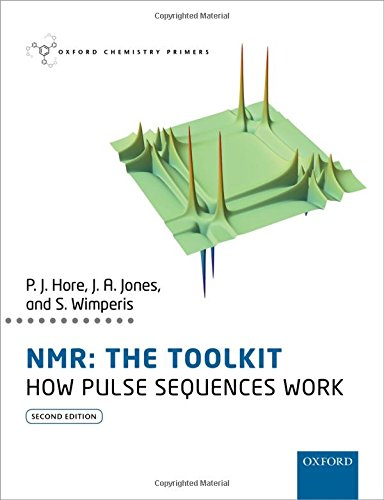 9780198703426: NMR: THE TOOLKIT: How Pulse Sequences Work