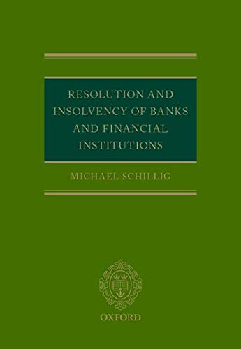 9780198703587: Resolution and Insolvency of Banks and Financial Institutions