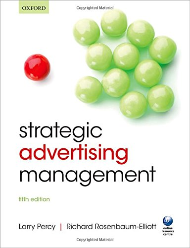 Strategic Advertising Management: Percy, Larry; Rosenbaum-elliott,