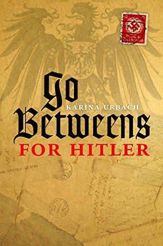 9780198703662: Go-Betweens for Hitler