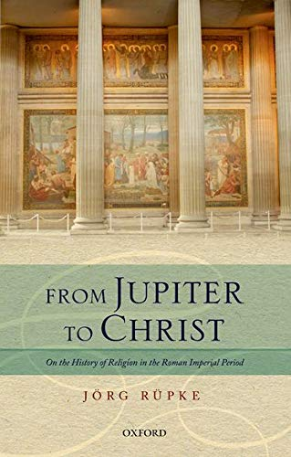9780198703723: From Jupiter to Christ: On the History of Religion in the Roman Imperial Period