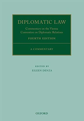 9780198703969: Diplomatic Law: Commentary on the Vienna Convention on Diplomatic Relations (Oxford Commentaries on International Law)
