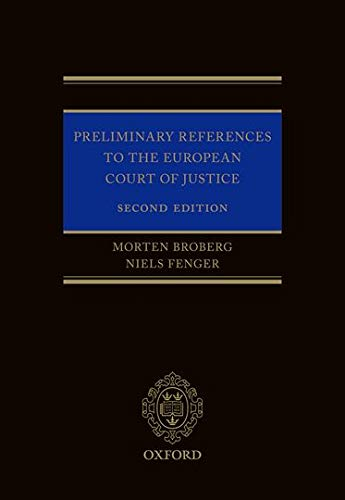 9780198704027: Preliminary References to the European Court of Justice