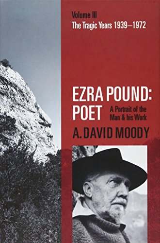 9780198704362: Ezra Pound: Poet: Volume III: The Tragic Years 1939-1972