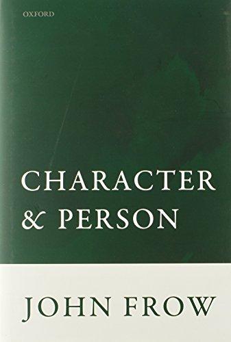 Character and Person (Hardback): John Frow
