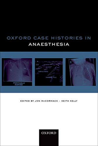9780198704867: Oxford Case Histories: Anaesthesia