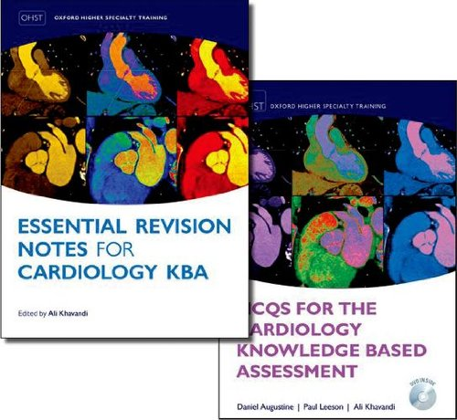 MCQs for the Cardiology Knowledge Based Assessment and Essential Revision Notes for the Cardiology ...