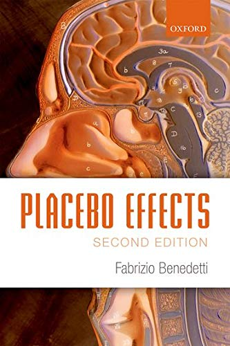 9780198705086: Placebo Effects: Understanding the mechanisms in health and disease