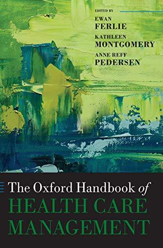 9780198705109: The Oxford Handbook of Health Care Management (Oxford Handbooks)